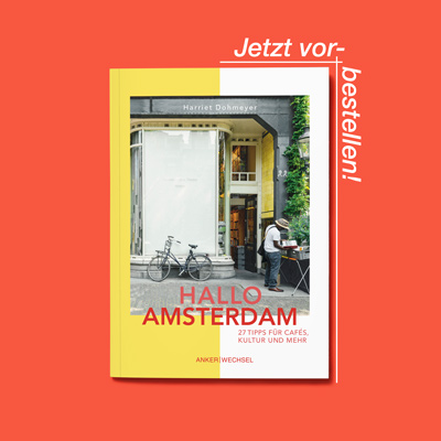 Hallo Amsterdam von Harriet Dohmeyer aus dem Ankerwechsel Verlag
