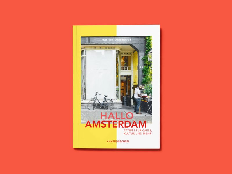 Hallo-Amsterdam-Cover-Ankerwechsel-Verlag-Reiseführer-Blog